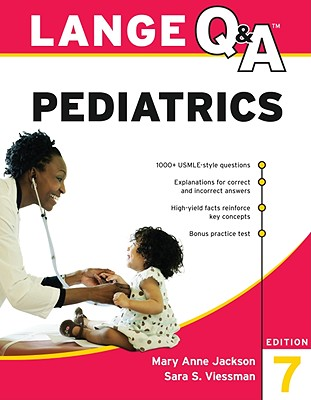 Lange Q & A Pediatrics By Jackson, Mary Anne, M.D./ Viessman, Sara S.