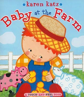 Baby at the Farm By Katz, Karen